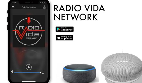 Radio Vida Network arriva anche su Google Home e Amazon Alexa